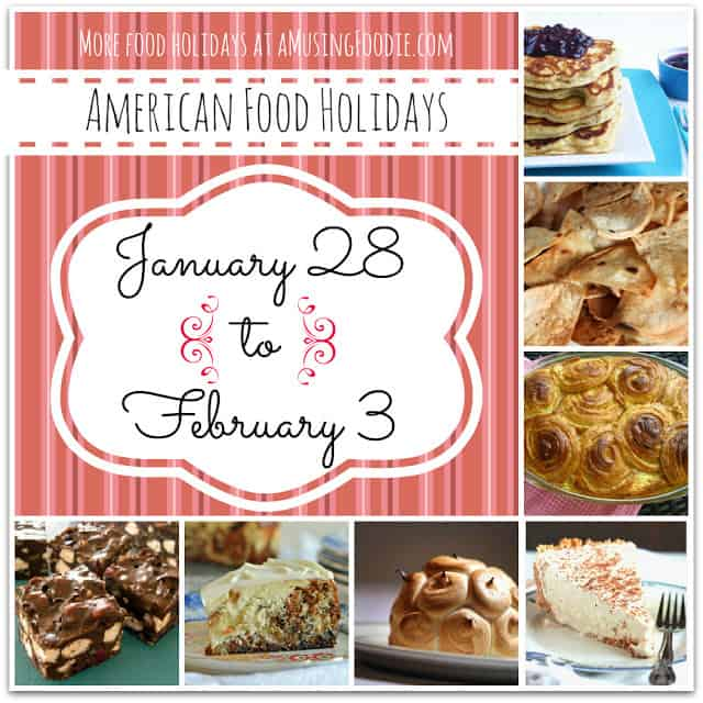american food holidays, food holidays, national food holidays, january food holidays, february food holidays