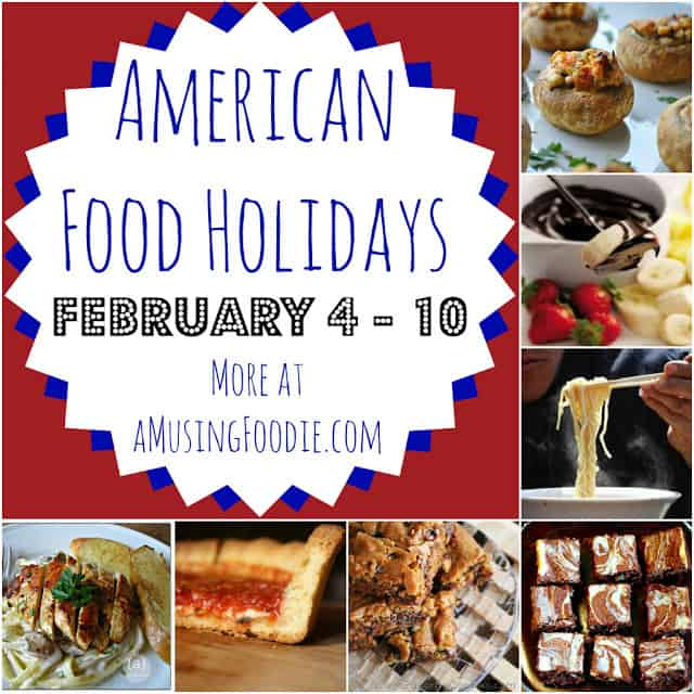 american food holidays, food holidays, february food holidays, national food holidays
