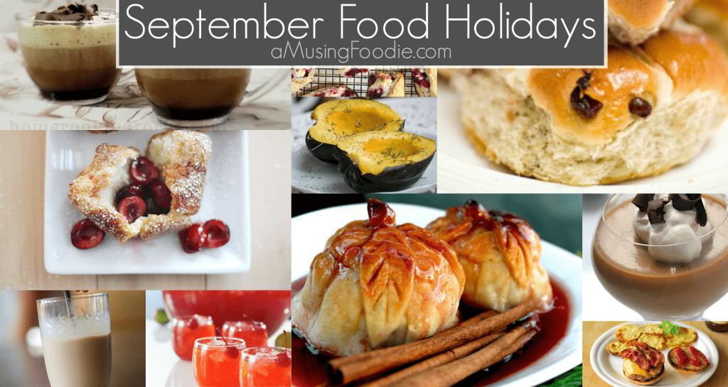 September Food Holidays, National Food Holidays, American Food Holidays, Food Holidays