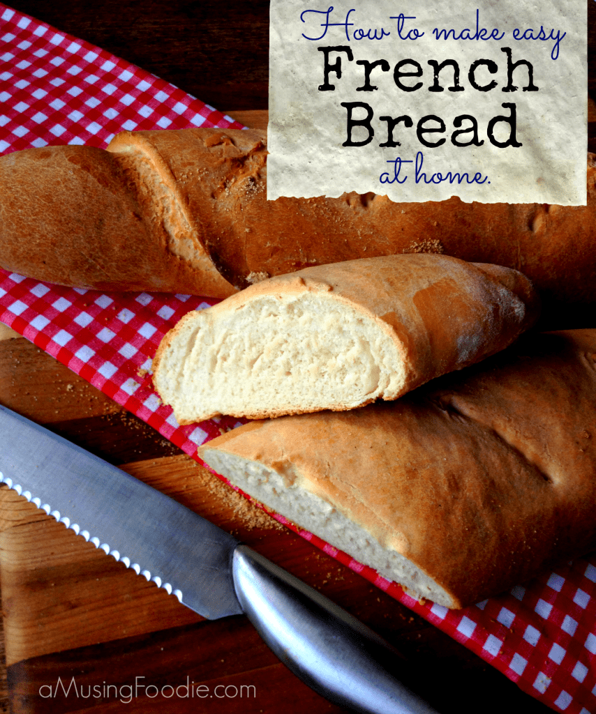 french bread, homemade french bread, homemade baguette, homemade bread